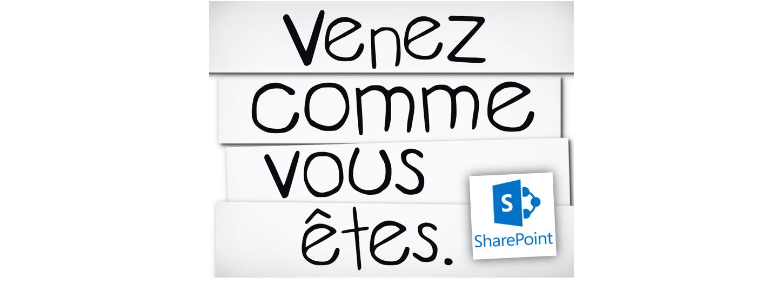 Venez comme vous êtes + Sharepoint